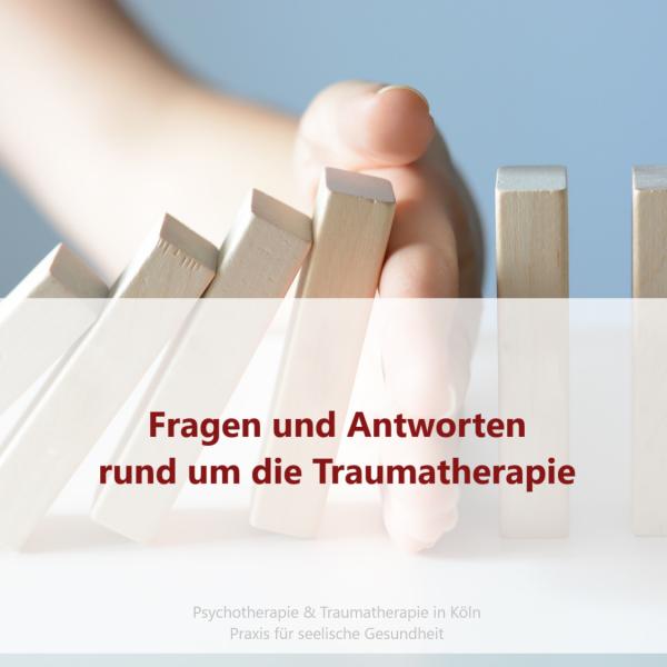 Fragen zur Traumatherapie